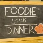 Foodie Geek Dinner – Torino