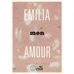 Emilia Mon Amour è arrivato